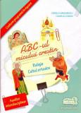 Cumpara ieftin ABC-ul micului creştin. Religie cult ortodox. Clasa pregătitoare