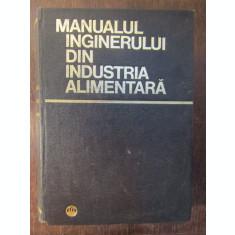 MANUALUL INGINERULUI DIN INDUSTRIA ALIMENTARA