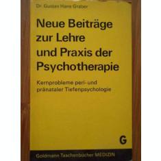 Neue Beitrage Zur Lehre Und Praxis Der Psychotherapie - Gustav Hans Graber ,283850