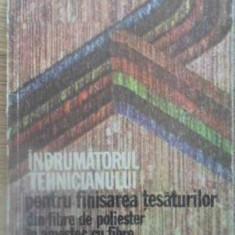 INDRUMATORUL TEHNICIANULUI PENTRU FINISAREA TESATURILOR DIN FIBRE DE POLIESTER I