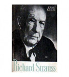 Richard Strauss - Personalitatea si opera