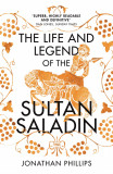 Life and Legend of the Sultan Saladin | Jonathan Phillips