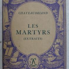 LES MARTYRS - extraits par CHATEAUBRIAND , 1936