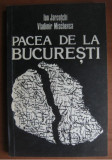 Ion Jarcutchi Vladimir Mischevca - Pacea de la Bucuresti