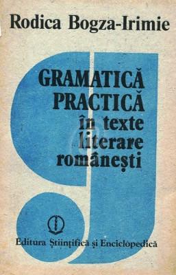 Gramatica practica in texte literare romanesti foto