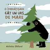 O imbratisare cat un urs de mare/Nicholas Oldland