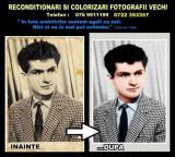 RECONDIŢIONĂRI ŞI COLORIZARI fotografii vechi