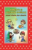 Momente si persoane speciale/Izabela Constantin