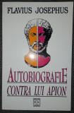 Flavius Josephus - Autobiografie / Contra lui Apion