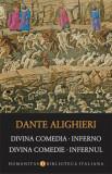 Cumpara ieftin Divina Comedia. Inferno. Divina Comedie. Infernul/Dante Alighieri