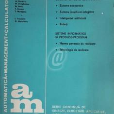 AMC, vol. 40 - Cibernetica sistemelor industriale. Sisteme informatice si produse-program
