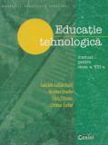 Educație tehnologică, clasa a 8-a - Gabriela Lichiardopol, Stela Olteanu (C150)