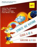 Manual cu CD - Stiinte ale naturii - Clasa a III-a - Semestrul al II-lea | Cleopatra Mihailescu, Tudora Pitila, Nicolae Ploscariu, Eana-Mihaela Preda, ART