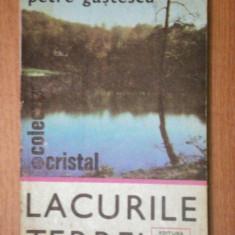 LACURILE TERREI- PETRE GASTESCU, BUC.1979