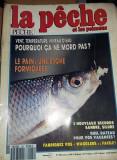 Revista Veche pentru pescarii/pescuit,,LA PECHE,,de colectie,1991/1992,T.GRATUIT