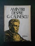 ION NUTA - AMINTIRI DESPRE G. CALINESCU