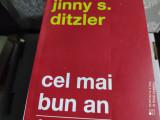 CEL MAI BUN AN - JINNY S. DITZLER, CURTEA VECHE, 2020, 256 PAG