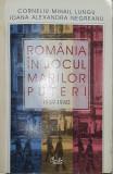 Romania in jocul marilor puteri ( 1939-1940 )- Corneliu Mihail Lungu