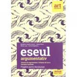 Eseul argumentativ - pregatire BAC 2020 ART Tehnici de argumentare. Scheme de lucru. Variante rezolvate - Marilena Lascar, Liliana Paicu, Maria Lupu,