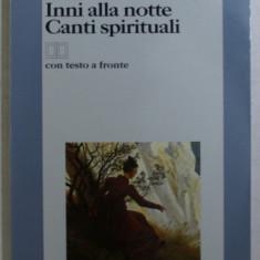 INNI ALLA NOTTE , CANTI SPIRITUALI di NOVALIS , 1999