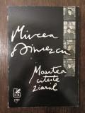 MOARTEA CITESTE ZIARUL-MIRCEA DINESCU ( DEDICATIE , AUTOGRAF )