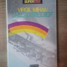 JAZZORELIEF de VIRGIL MIHAIU