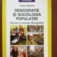 Demografie si sociologia populatiei- Traian Rotariu