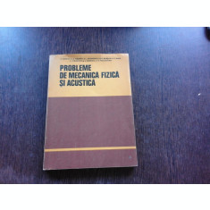 PROBLEME DE MECANICA FIZICA SI ACUSTICA - A. HRISTEV
