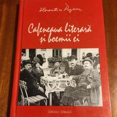 Cafeneaua literara si boemii ei - Florentin Popescu (125 fotografii de epoca)