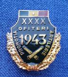 Insigna militara Ofiteri artilerie - promotia 1943