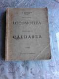 LOCOMOTIVA, VOL.I CALDAREA - A. ZANESCU