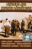Caseta Bijuterii Ale Muzicii Lăutărești, originala