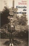 Dincolo de frontiere - Sorin Stoica
