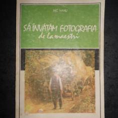 NIC HANU - SA INVATAM FOTOGRAFIA DE LA MAESTRI volumul 2