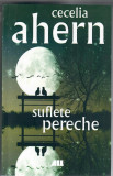 Suflete pereche, Cecelia Ahern