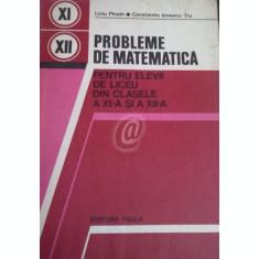 Probleme de matematica pentru elevii de liceu din clasele a XI a si a XII a