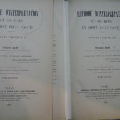 METHODE D˙INTERPRETATION ET SOURCES EN DROIT PRIVE POSITIF (2 VOL) - F. GENY