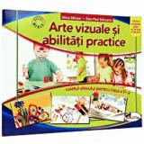 Arte vizuale si abilitati practice. Caietul elevului pentru clasa a II-a. Editia 2016/Silvia Mirsan, Dan-Paul Marsanu, Aramis