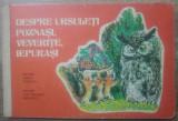 Despre ursuleti poznasi, veverite, iepurasi// ilustrata, total cartonata, 1964
