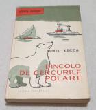Anticariat Carte stiinta si cultura pt scolari DINCOLO DE CERCURILE POLARE