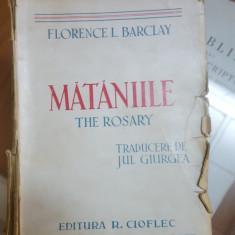 Florence L. Barclay, Mătăniile, The Rosary, Traducere de Jul. Giurgea, ~1930