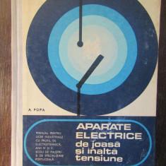 APARATE ELECTRICE DE JOASA SI INALTA TENSIUNE-A.POPA