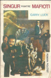 Singur printre mafioti - Garry Luck