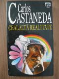 CARLOS CASTANEDA - CEALALTA REALITATE - rao, 1995