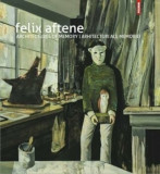 Architectures of memory / Arhitecturi ale memoriei/Felix Aftene