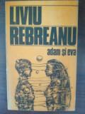 Adam si Eva- Liviu Rebreanu
