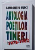 Laurențiu Ulici - Antologia poeților tineri (1978-1982)