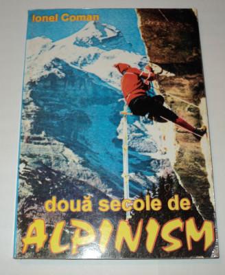 Doua secole de alpinism, Ionel Coman, 1995, autograf si dedicatie foto