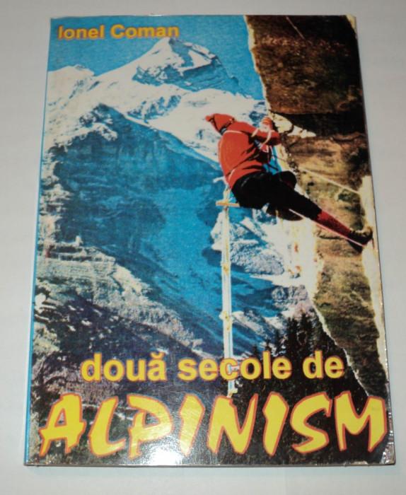 Doua secole de alpinism, Ionel Coman, 1995, autograf si dedicatie