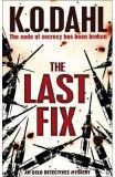 The Last Fix - Kjell Ola Dahl